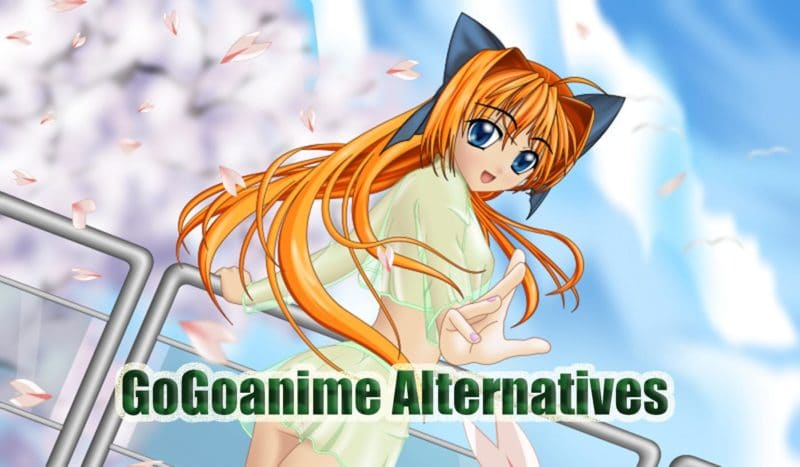 10 Great Sites Similar to GoGoAnime for Watching Free online Anime Series